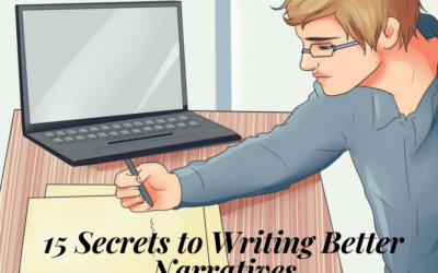 15 Secrets to Writing Better Narratives