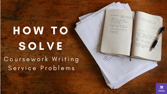 How to Solve coursework writing problems